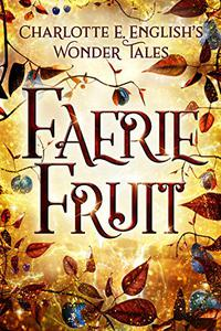 Faerie Fruit