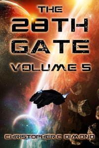 The 28th Gate: Volume 5