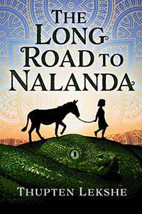The Long Road to Nalanda