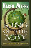 King of the May - A Virginian in Elfland