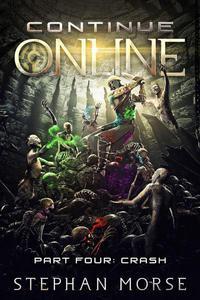 Continue Online Part Four: Crash