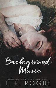Background Music: A Novel