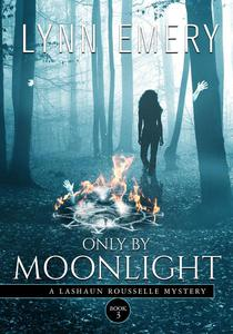 Only By Moonlight