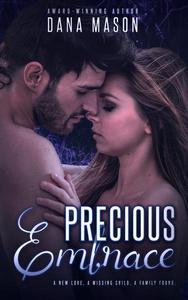 Precious Embrace, Embrace Series 2