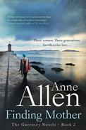 Finding Mother- The Guernsey Novels Book 2