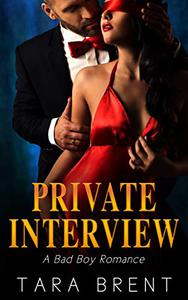 Private Interview: A Bad Boy Romance