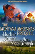 The Montana McKennas: Prequel