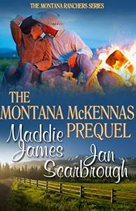 The Montana McKennas: Prequel