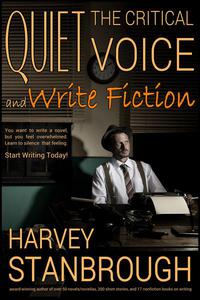 Quiet the Critical Voice (and Write Fiction)