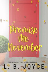 Promise Me November