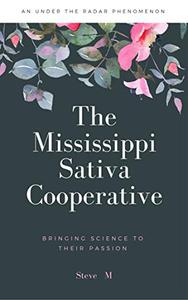 The Mississippi Sativa Cooperative
