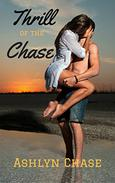 Thrill of the Chase: One Author Anthology