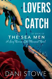 Lovers Catch: A Reverse Fairy Tale Merman Romance