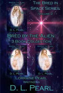 Bred by the Alien: 3 Book Collection: Bred in Space Volume 2