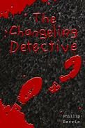 The Changeling Detective