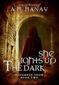 She Lights Up the Dark
