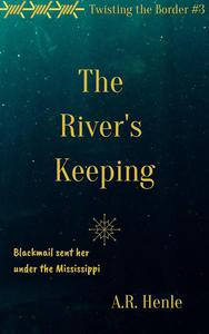 The River's Keeping