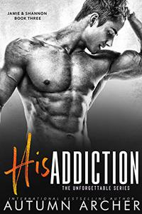 His Addiction: