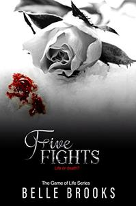Five Fights