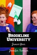 Brookline University: Junior Year