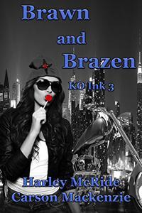 Brawn and Brazen
