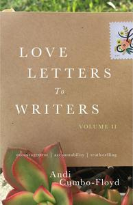 Love Letters to Writers, Volume II