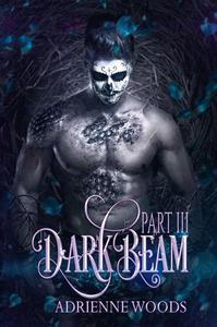 Darkbeam Part III