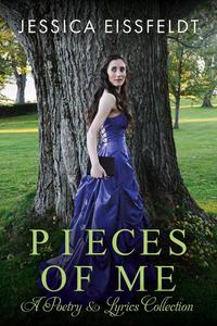 Pieces of Me: A Poetry & Lyrics Collection