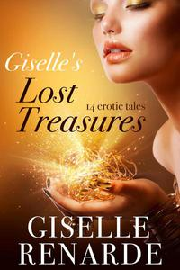 Giselle's Lost Treasures: 14 Erotic Tales