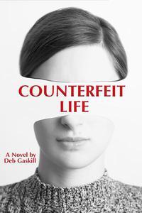 Counterfeit Life