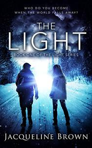 The Light: Who do you become when the world falls away?