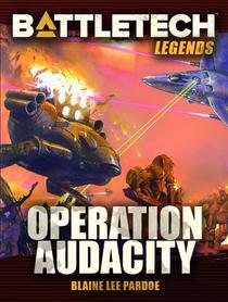 BattleTech Legends: Operation Audacity