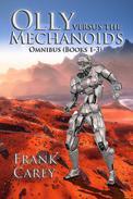 Olly versus the Mechanoids Omnibus (Books 1-3)