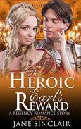 The Heroic Earl's Reward (Regency Romance): A Regency Romance Story
