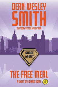 The Free Meal: A Ghost of a Chance Novel