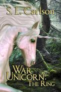 War Unicorn: The Ring