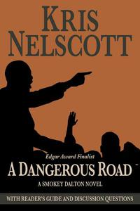 A Dangerous Road: Reading Group Guide Edition