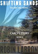 Shifting Sands: Tea and Time Travel: Carly's Story 8