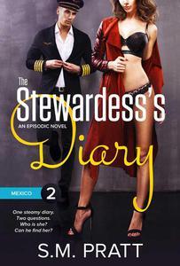 The Stewardess's Diary - Part Two: Mexico