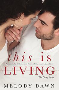 This is Living: Jayson and Chloe-Nine Years Later