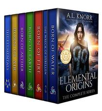 Elemental Origins: The Complete Series: