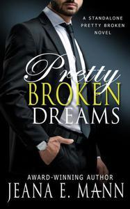 Pretty Broken Dreams