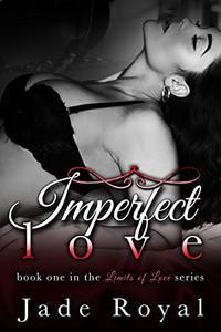 Imperfect Love: Book 1
