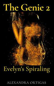 The Genie 2: Evelyn's Spiraling