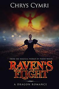 Raven's Flight: A Dragon Romance