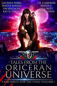 Tales from the Oriceran Universe: Fans Write For The Fans: Volume 1