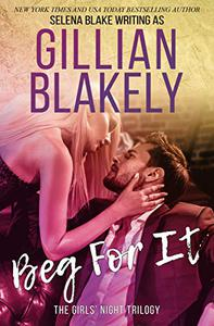 Beg For It (Contemporary Romantic Suspense)