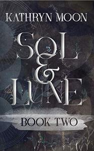 Sol & Lune: Book Two