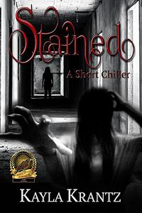 Stained: A Short Chiller