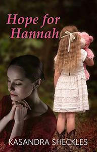 Hope for Hannah: Inspirational Fiction